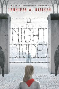 The cover of Jennifer Nielsen's A Night Divided