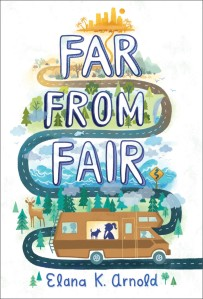 The cover of Elana K. Arnold's book Far From Fair