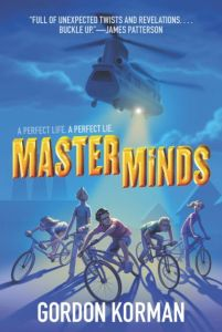 The cover of Gordon Korman's Masterminds