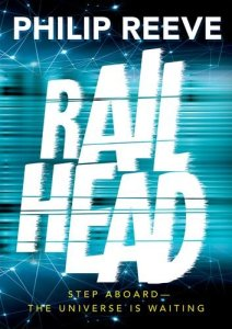 The cover for the book Railhead by Philip Reeve