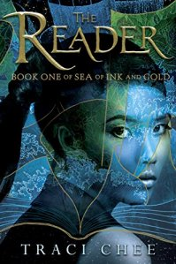 The cover of the book The Reader by Traci Chee
