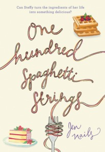 The cover of the book One Hundred Spaghetti Strings by Jen Nails